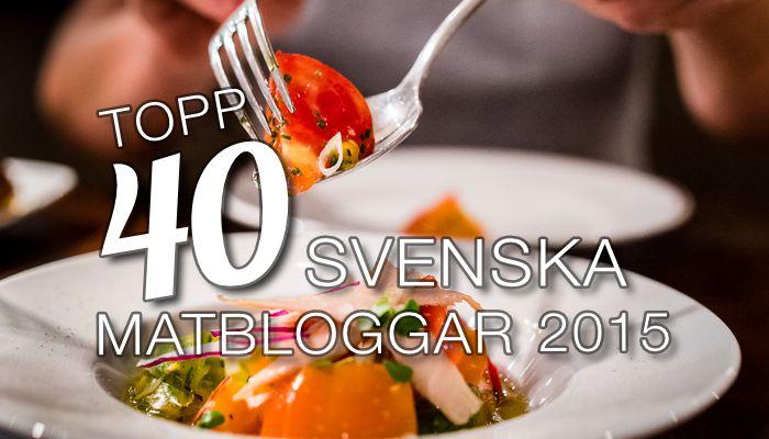 Topp 40 svenska matbloggar 2015